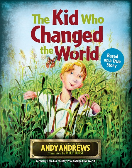 The Kid Who Changed the World book cover